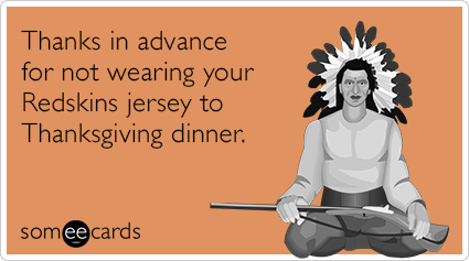 Redskins and Thanksgiving